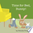 Time for Bed  Bunny  Book PDF
