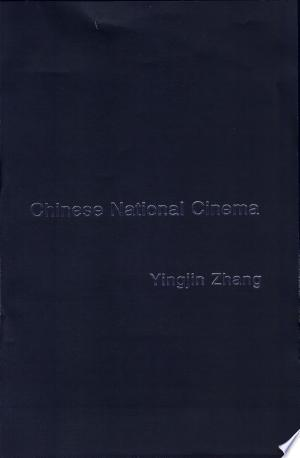 Download Chinese National Cinema Free Books - Reading Best Books For Free 2018