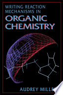 Writing Reaction Mechanisms In Organic Chemistry Book PDF