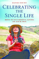 Celebrating the Single Life  Keys to Successful Living on Your Own