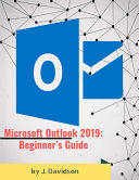 Microsoft Outlook 2019  Beginner   s Guide