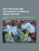 The Postage and Telegraph Stamps of Great Britain