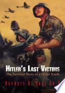 Hitler's Last Victims