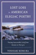 Lost Loss in American Elegiac Poetry