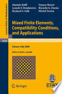 Mixed Finite Elements Compatibility Conditions And Applications Book PDF
