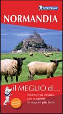 Guida Turistica Normandia. Con carta stradale Immagine Copertina