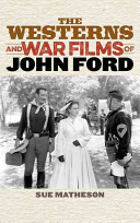 link to The westerns and war films of John Ford in the TCC library catalog