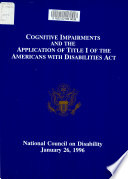 Cognitive Impairments and the Application of Title I of the Americans with Disabilities Act