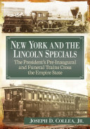 Pdf New York and the Lincoln Specials Telecharger