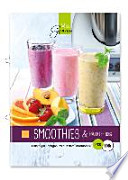 Smoothies & Fruchtshakes  : Fruchtiger Trinkgenuss aus dem Thermomix®
