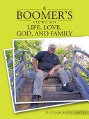 A Boomer'S Views on Life, Love, God, and Family [Pdf/ePub] eBook