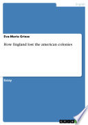 How England lost the american colonies Book