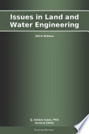 Issues in Land and Water Engineering  2013 Edition