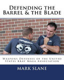 Defending the Barrel   the Blade