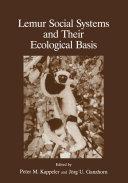 Lemur Social Systems and Their Ecological Basis Pdf/ePub eBook
