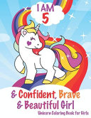 I Am 5 and Confident  Brave and Beautiful Girls