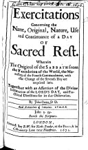 Exercitations concerning the     Day of Sacred Rest  etc