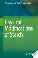 Physical Modifications of Starch Book