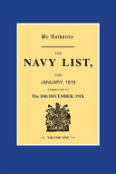 Navy List January 1919 - Volume 1: (Corrected to 18th ...