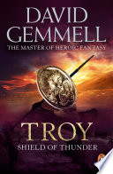 Troy  Shield Of Thunder