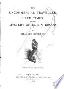 The uncommercial traveler  Hard times  The mystery of Edwin Drood Twist v Bidlo  et al Book PDF