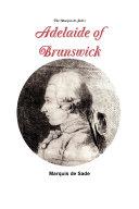 The Marquis de Sade s Adelaide of Brunswick
