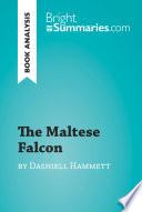 The Maltese Falcon by Dashiell Hammett  Book Analysis