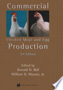 """Commercial Chicken Meat and Egg Production"" by Donald D. Bell, William D. Weaver"
