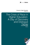 The Crisis of Race in Higher Education