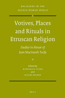 Votives, Places, and Rituals in Etruscan Religion
