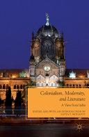 Colonialism, Modernity, and Literature Pdf/ePub eBook
