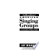 The Billboard Book of American Singing Groups