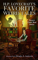 H P Lovecraft S Favorite Weird Tales