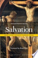 """Salvation: What Every Catholic Should Know"" by Michael Patrick Barber"