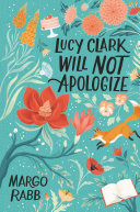 Lucy Clark Will Not Apologize [Pdf/ePub] eBook
