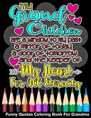 My Grandchildren Are The Keeper Of My Heart Funny Quotes Coloring Book For Grandma