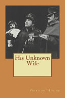 His Unknown Wife Book Online