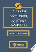 CRC Handbook of Food  Drug  and Cosmetic Excipients Book
