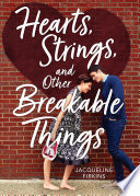 Hearts  Strings  and Other Breakable Things Book