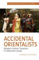 Accidental Orientalists