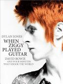 When Ziggy Played Guitar [Pdf/ePub] eBook