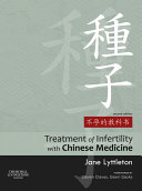 Treatment of Infertility with Chinese Medicine