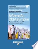 A Game As Old As Empire Pdf/ePub eBook