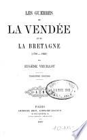 Les Guerres de la Vendée et de la Bretagne