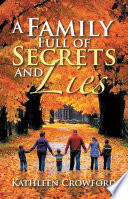 A Family Full of Secrets and Lies