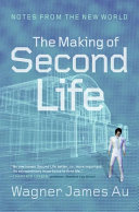 The Making of Second Life Book