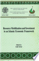 Resource Mobilization And Investment In An Islamic Economic Framework