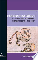 Experiments in Love and Death