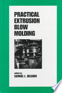 Practical Extrusion Blow Molding Book PDF