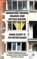 Transnational Terrorism  Organized Crime and Peace Building